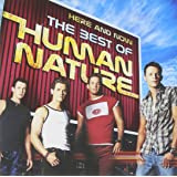 Here and Now: The Best Of Human Nature