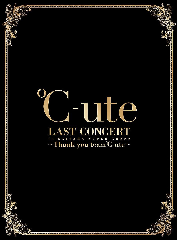 ℃-ute ラストコンサート in さいたまスーパーアリーナ ~Thank you team℃-ute~(初回生産限定盤) [Blu-ray] B0746Y2GSH