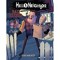 Bad Blood (Hello Neighbor, Book 4)