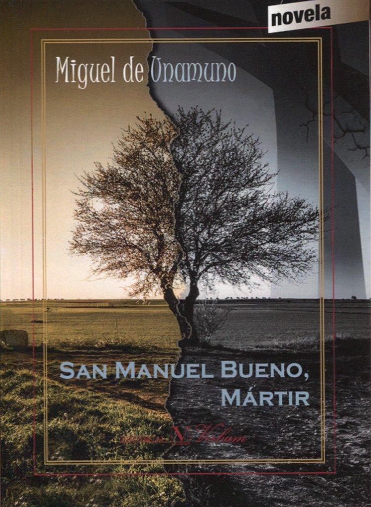 SAN MANUEL BUENO, MARTIR (Narrativa, Band 1)