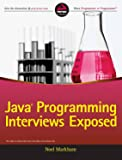 Java Programming Interviews Exposed (WROX)