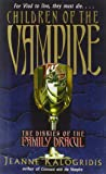 Children of the Vampire (Diaries of the Family Dracul)