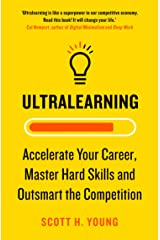 Ultralearning: Accelerate Your Career, Master Hard Skills and Outsmart the Competition Kindle Edition