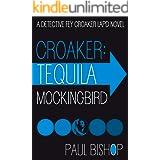 Croaker: Tequila Mockingbird (Fey Croaker Book 3)