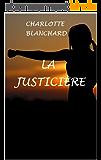 La justicière