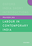 Labour in Contemporary India (Oxford India Short Introductions Series)