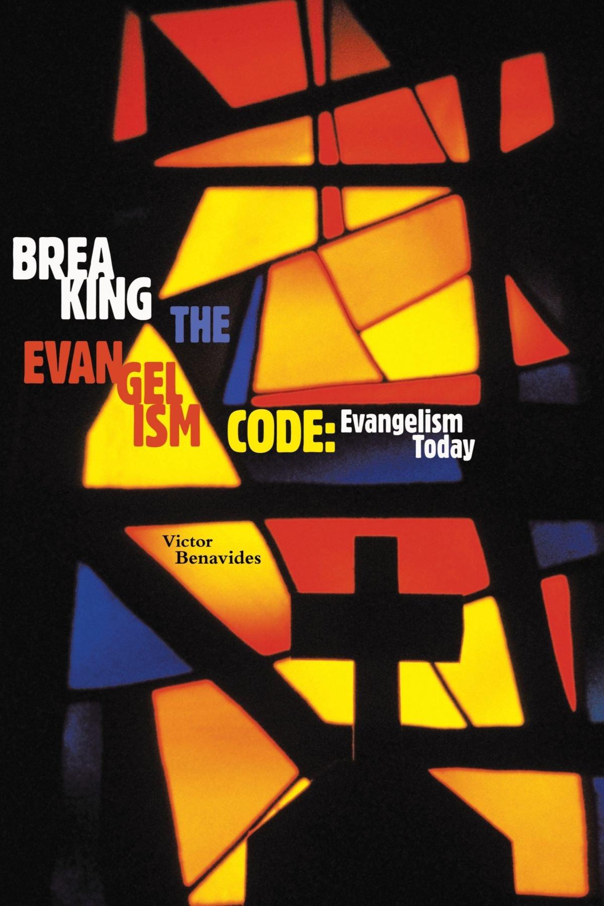 Breaking The Evangelism Code: Evangelism Today pdf epub
