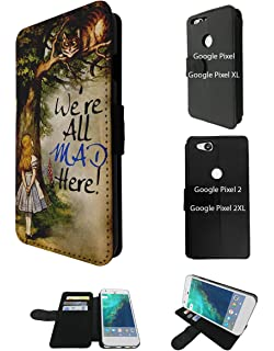 000657 - Alice In Wonderland Cheshire Cat We All Mad Here Design Google Pixel 2 XL