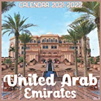 United Arab Emirates Calendar 2021-2022: April 2021 Through December 2022 Square Photo Book Monthly Planner United Arab…