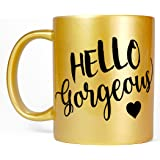 Most Toasty Hello Gorgeous Women's Girly Ceramic Coffee Mug Gift for Her, 11 Ounce, Gold