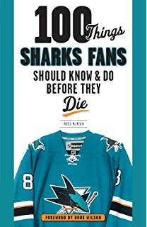 Amazon 100 things avalanche fans should know amp do before 100 things sharks fans should know and do before they die 100 things fandeluxe PDF