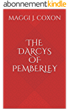 The Darcys of Pemberley (Elizabeth Darcy of Pemberley Book 3) (English Edition)
