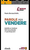 Parole per vendere: Guida tascabile per il venditore professionista (Lingustica)
