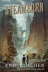 Steamborn (Steamborn Series) (Volume 1) Paperback
