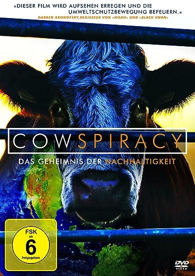 Cowspiracy - Das Geheimnis der Nachhaltigkeit