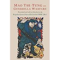 Tse-Tung, M: On Guerilla Warfare: Mao Tse-Tung On Guerilla Warfare