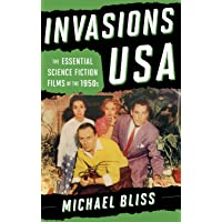 Invasions USA: The Essential Science Fiction Films of