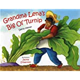 Grandma Lena's Big Ol' Turnip (Albert Whitman Prairie Books (Paperback))