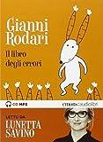 Il libro degli errori letto da Lunetta Savino. Audiolibro. CD Audio formato MP3