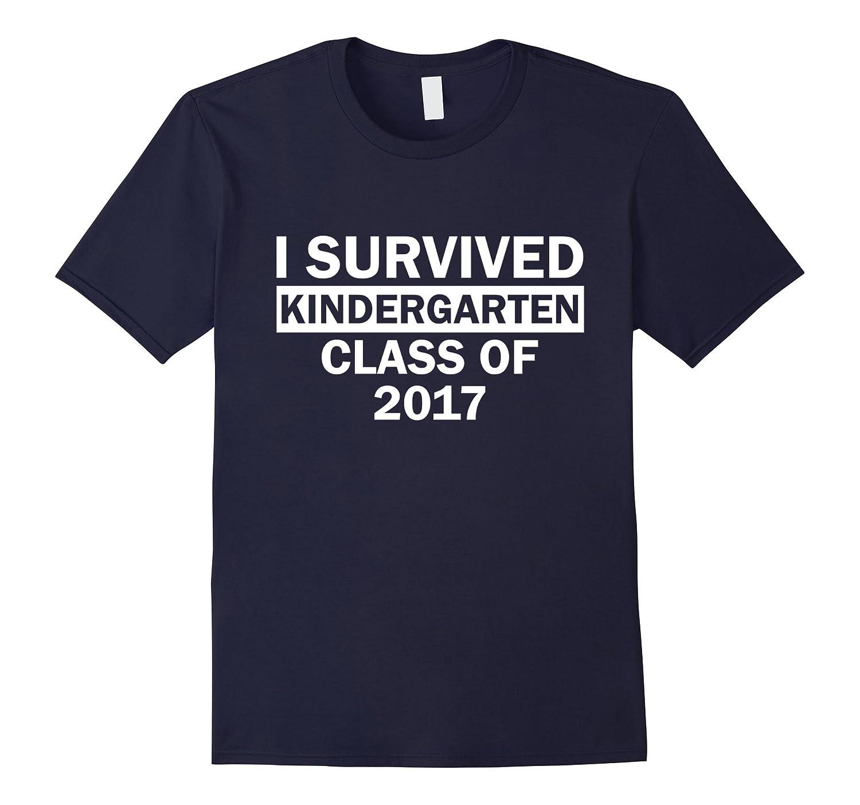 I survived Kindergarten Class of 2017 T-Shirt-TH