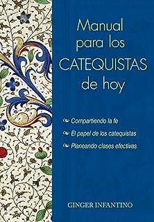 Manual para los catequistas de hoy (Spanish Edition)
