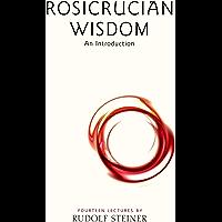 Rosicrucian Wisdom: An Introduction