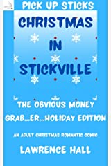Christmas In Stickville: The Holiday Edition (Pick up Sticks) Kindle Edition
