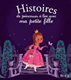 Histoires de princesses à lire avec ma petite fille