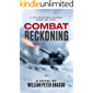 COMBAT RECKONING (A Jock Miles-Moon Brothers Korean War Story Book 2)