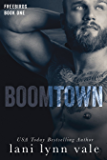 Boomtown (Freebirds Book 1)