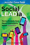 Social LEADia: Moving Students from Digital Citizenship to Digital Leadership