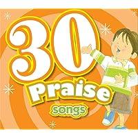 30 Praise Songs CD (Kids Can Worship Too! Music)