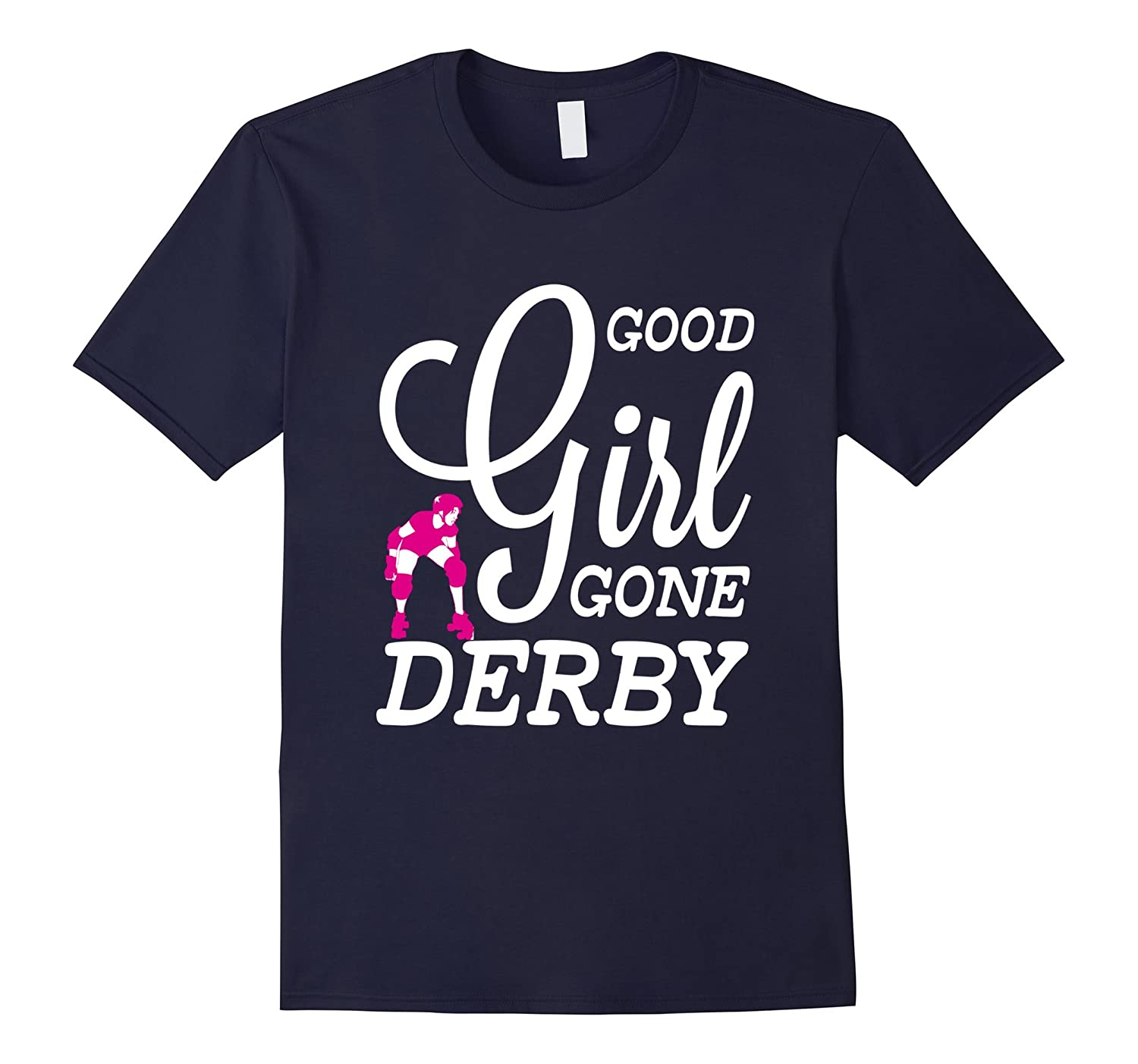 Good girl gone roller derby t shirts roller skating cd This guy has an awesome girlfriend shirt