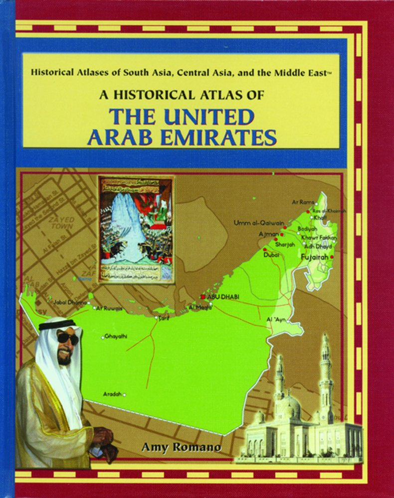Download A Historical Atlas of the United Arab Emirates (Historical Atlases Of South Asia, Central Asia, And The Middle East) pdf
