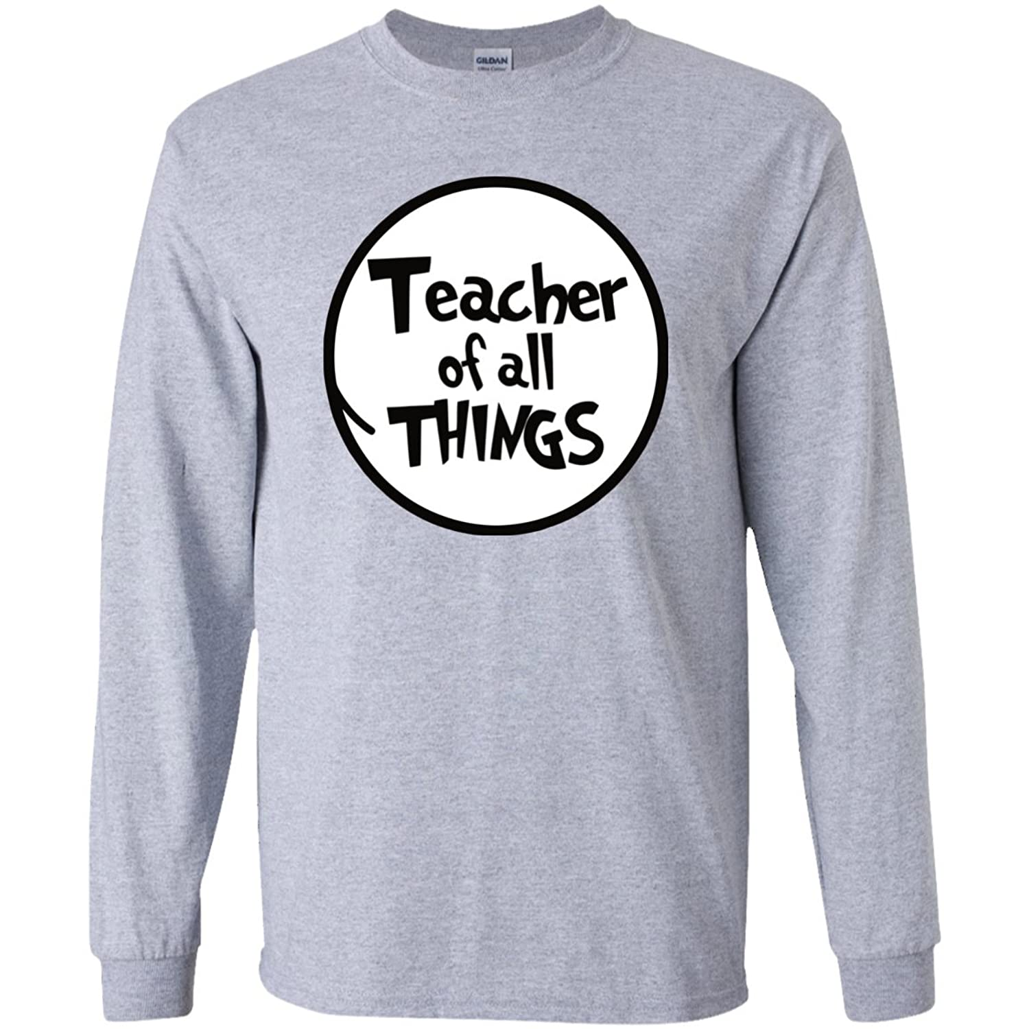 Long Sleeve Teacher of all Things