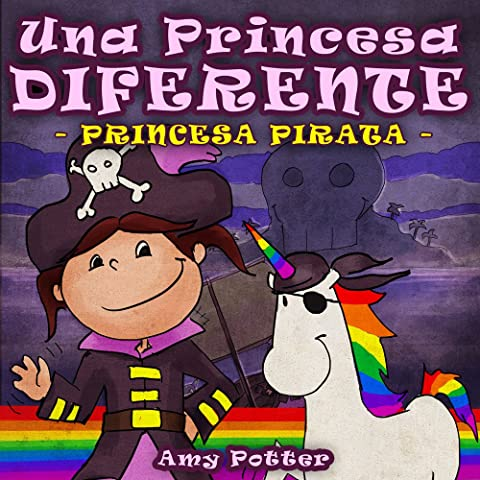 Una Princesa Diferente - Princesa Pirata (Libro infantil ilustrado ...