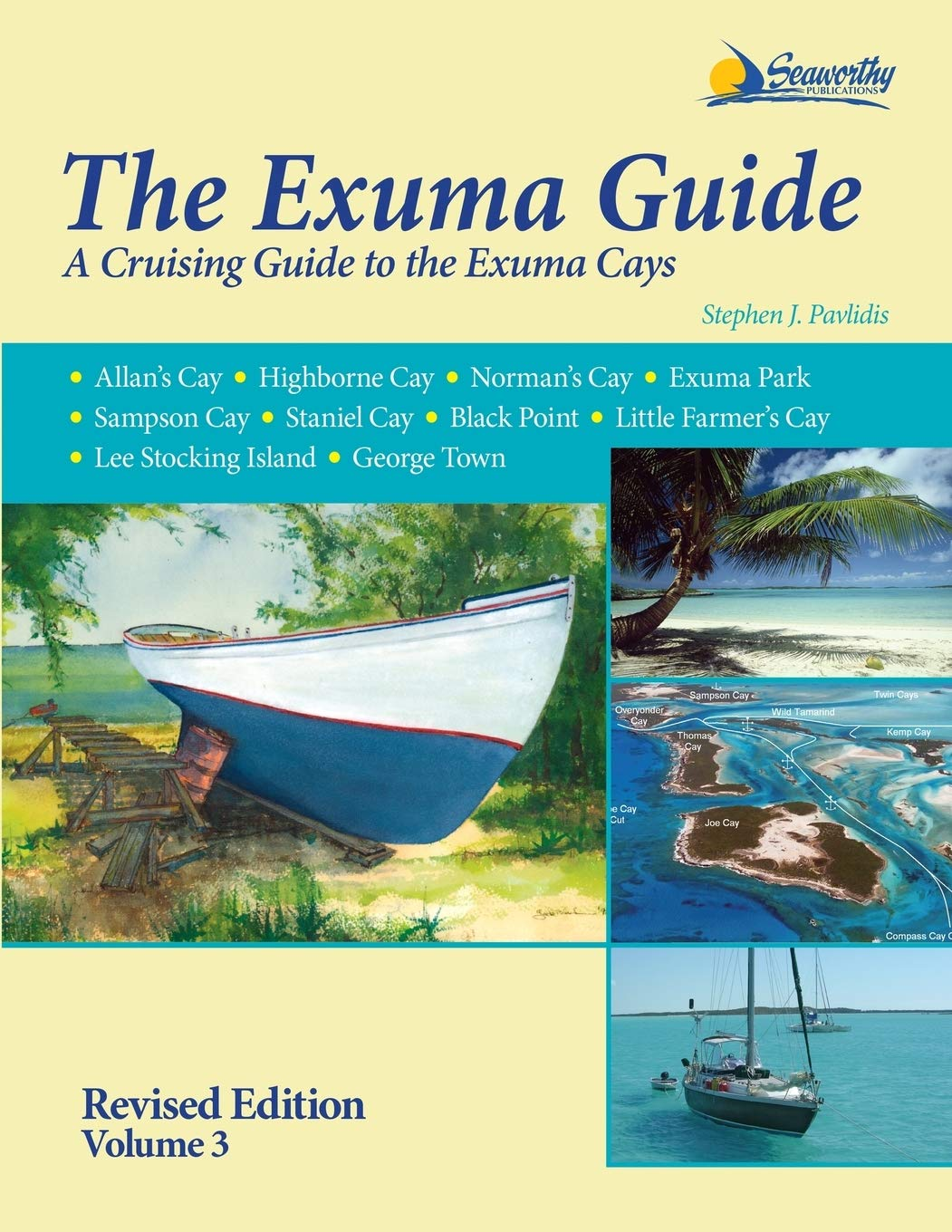 The Exuma Guide 3rd ed. by Seaworthy Publications, Inc.