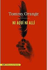 Ni aquí ni allí (AdN) (Adn Alianza De Novelas) (Spanish Edition) Kindle Edition