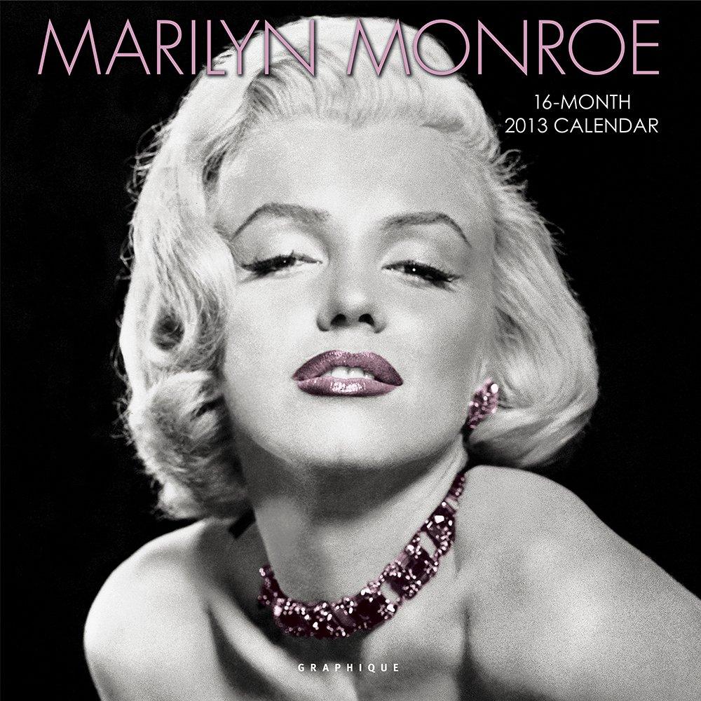 Marilyn Monroe Calendar 2013. Broschürenkalender: 16-Month Calendar
