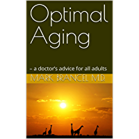 Optimal Aging: – a doctor's advice for all adults