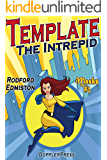 Template The Intrepid: A Learning Experience (Masks Book 2) (English Edition)