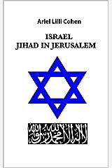 Israel Jihad in Jerusalem (Italian Edition) Kindle Edition