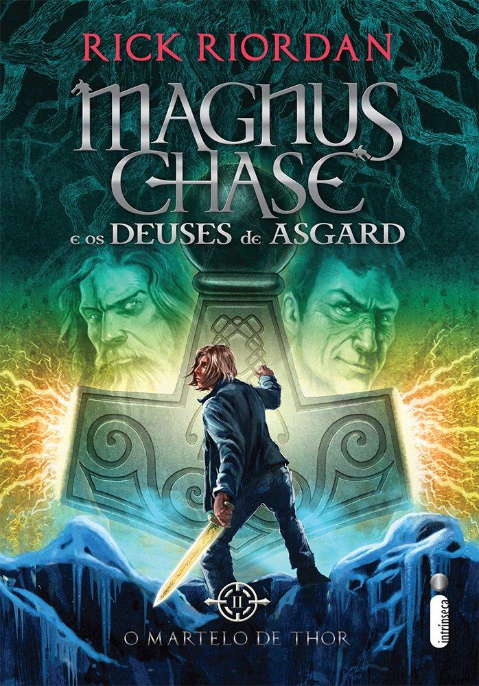 Dica de leitura - O Martelo de Thor: Magnus Chase e os Deuses de Asgard