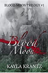 Blood Moon (Blood Moon Trilogy Book 1) Kindle Edition