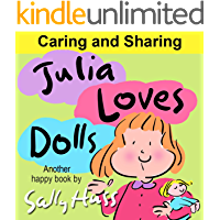 Julia Loves Dolls (Adorable Rhyming Children's Picture Book About Sharing)