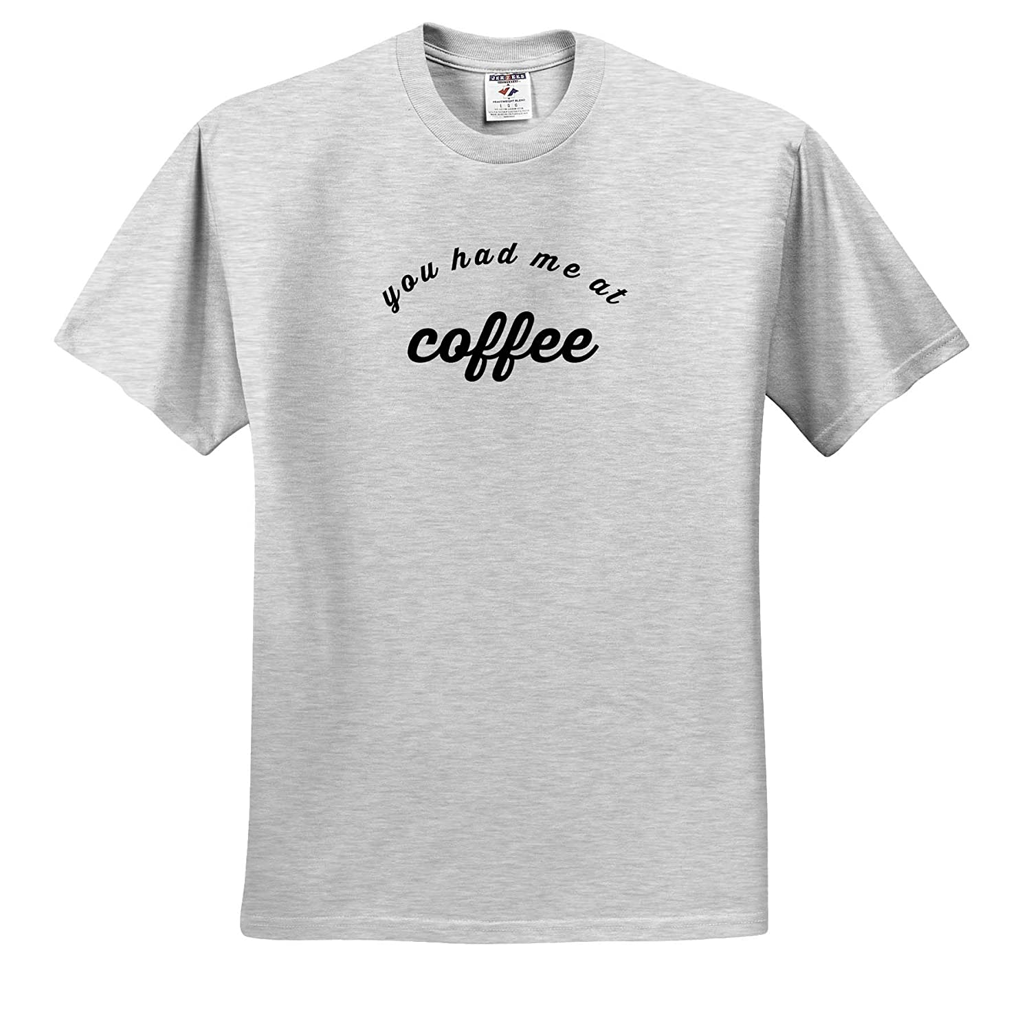 3dRose Gabriella-Quote Adult T-Shirt XL ts/_317862 Image of You Had Me at Coffee Quote