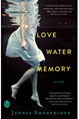 Love Water Memory Kindle Edition