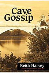 Cave Gossip Hardcover