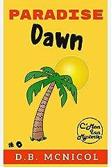 Paradise Dawn: C'Mon Inn Cozy Mystery Book 0 (C'Mon Inn Mystery Series 1) Kindle Edition