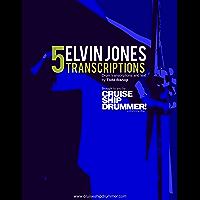 5 Elvin Jones Transcriptions (Master Drum Transcriptions Book 1) book cover